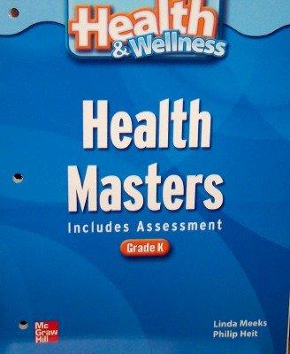 9780022819897: Health Masters (includes Assessment) Grade Kindergarten (Health & Wellness)