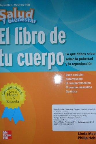 9780022822033: Health & Wellness: Your Body 4 - 6 Grades (Salud Y Bienestar El Libro De Tu Cuerpo) (Macmillan/McGraw-Hill Health & Wellness)