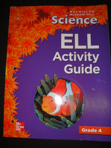 9780022823078: ELL Activity Guide (Macmillan McGraw-Hill Science, Grade 4)