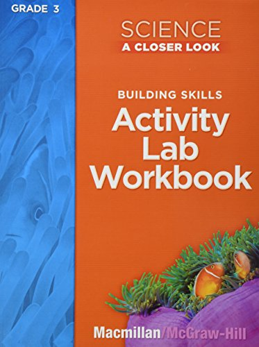 9780022840112: Building Skills Activity Lab Workbook Grade 3 (Science A Closer Look)