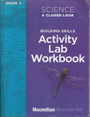 9780022840136: MACM 08 ACTIVITY LAB BOOK FOR SCIENCE A CLOSER LOOK 5 (P)