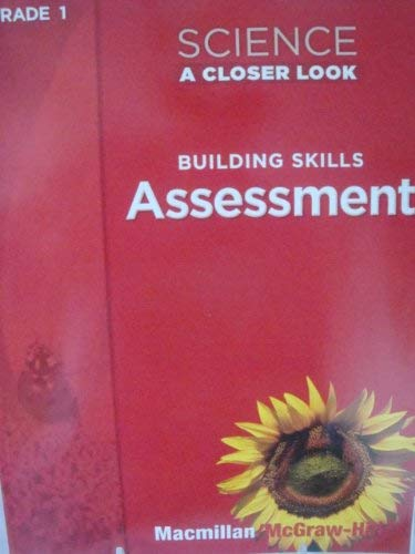 9780022840167: Science A Closer Look, Grade 1: Building Skills Assessment