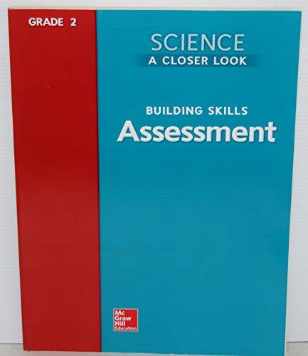 9780022840174: Science a Closer Look Grade 2 Building Skills Assessment