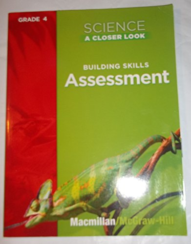 9780022840198: Science A Closer Look, Grade 4: Building Skills Assessment