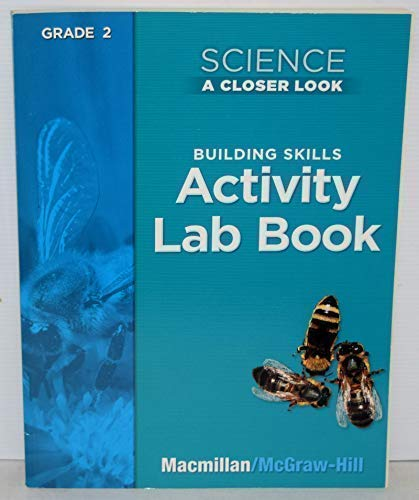 9780022840365: Science A Closer Look, Grade 2: Building Skills Activity Lab Book