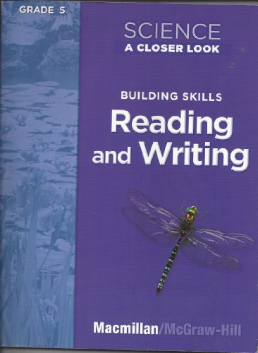 9780022840617: Science A Closer Look, Workbook TE, Grade 5 Building Skills, Reading and Writing