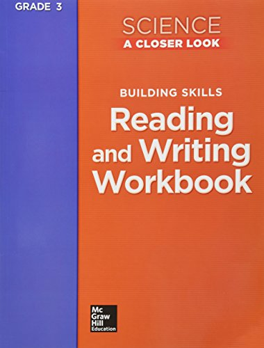 9780022840730: Science, A Closer Look, Grade 3, Reading and Writing in Science Workbook (ELEMENTARY SCIENCE CLOSER LOOK)