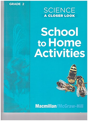 9780022840808: Science A Closer Look, Grade 2: School to Home Activities