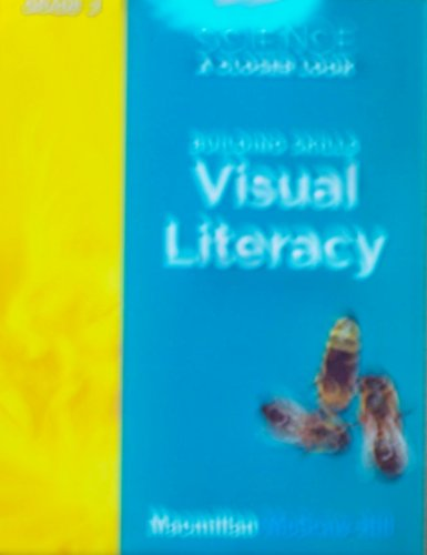 9780022841096: Science, A Closer Look, Grade 2, Building Skills: Visual Literacy (ELEMENTARY SCIENCE CLOSER LOOK)