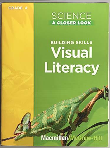 9780022841126: Science A Closer Look, Grade 4: Building Skills Visual Literacy
