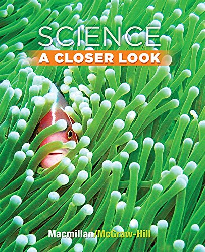 9780022841362: Science, a Closer Look, Grade 3, Student Edition (Elementary Science Closer Look)