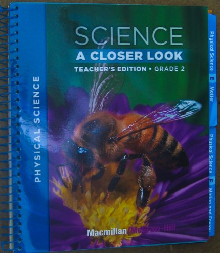 9780022842048: Science: A Closer Look- Physical Science, Teacher's Edition, Grade 2