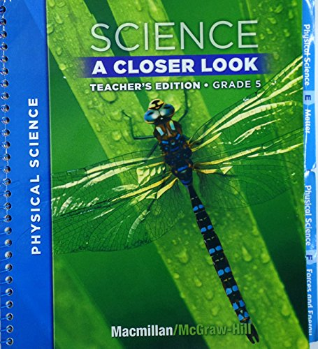 Science: A Closer Look, Teacher's Edition, Grade 5, Level 5.3: Author, Unknown