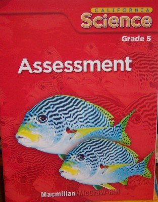 9780022842499: California Science, Assessment (Grade 5)