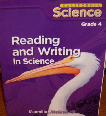 9780022843137: Reading and Writing in Science Grade 4 (California Science, Student Edition)