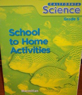 9780022843236: School to Home Activities Grade 5 (California Science)