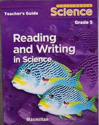9780022843533: Reading and Writing in Science, Grade 5 (California Science (Teacher's Guide))