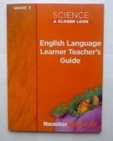 9780022845636: Science A Closer Look, Grade 3: English Language Learner Teacher's Guide