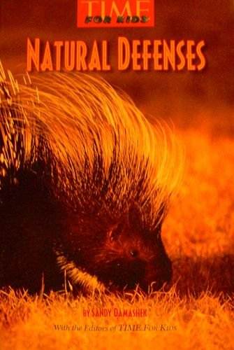 9780022846534: natural defenses (time for kids)