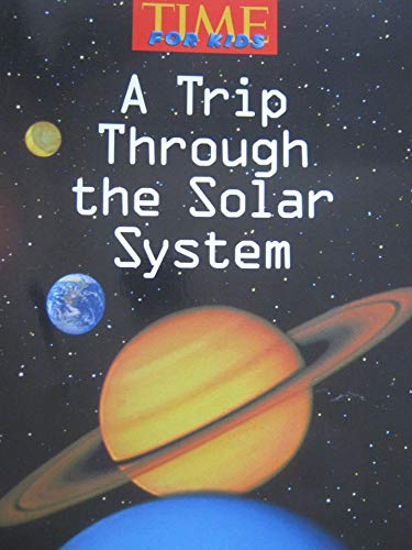 9780022846664: Time for Kids (A Trip Through the Solar System)