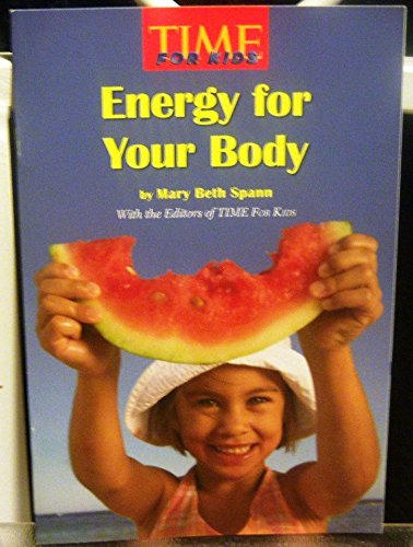 9780022846732: Time for Kids (Energy for Your Body)
