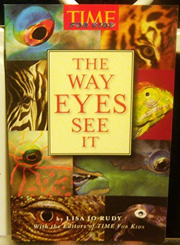 9780022846763: The Way Eyes See It (Time for Kids)