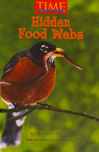 9780022846831: Hidden Food Webs (Time for Kids)