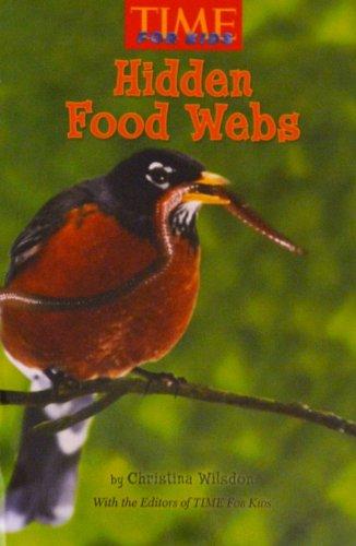 9780022846831: Hidden Food Webs (Time for Kids)
