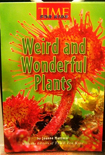 9780022847067: Weird and Wonderful Plants (Time for Kids)