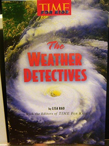 9780022847166: The Weather Detectives (Time for Kids)