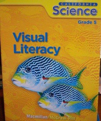 9780022847593: California Science, Visual Literacy (Grade 5)