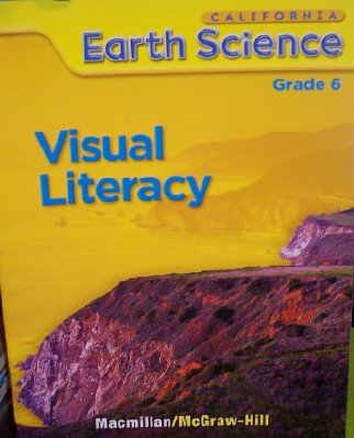 9780022847616: Visual Literacy Grade 6 (California Science) [Paperback] by McGraw-Hill