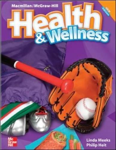 9780022849641: Macmillan/Mcgraw-Hill Health & Wellness: Student Edition Grade 3 (Elementary Health)