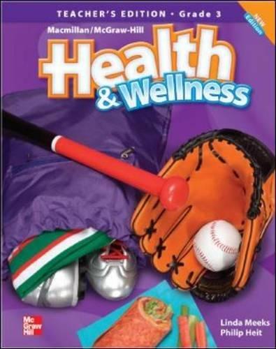 9780022849658: Macmillan/Mcgraw-Hill Health & Wellness: Teacher's Edition Grade 3 (Elementary Health)