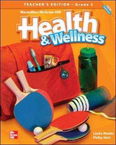 9780022849696: Health and Wellness - Grade 5 -Teacher's Edition