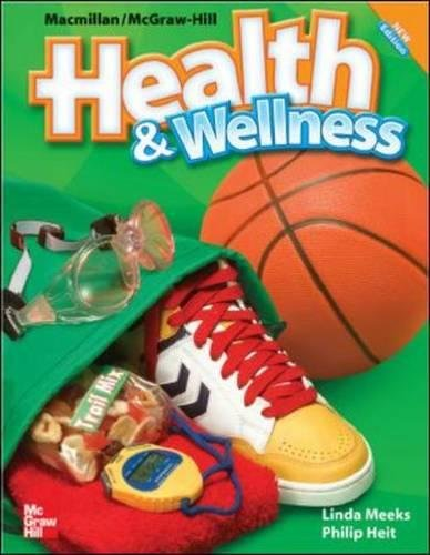 9780022849719: Macmillan/McGraw-Hill Health & Wellness: Student Edition Grade 6 (Elementary Health)