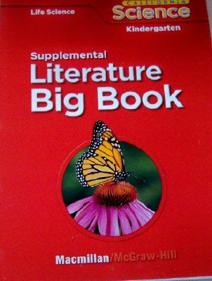 9780022849757: Supplemental Readers in Big Book Format Grade Kindergarten (California Life Science, 9 Stories)