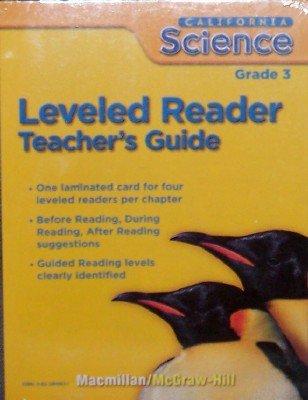 9780022849832: Leveled Reader, Grade 3 (California Science, Teacher's Guide)
