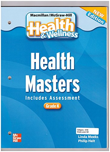 9780022850074: HEALTH MASTERS GRADE K (HEALTH AND WELLNESS NEW EDITION)