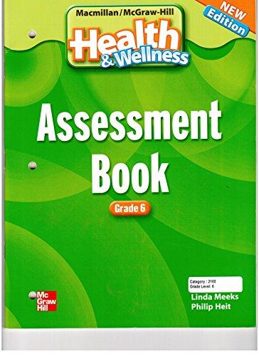 9780022850180: MacMillan McGraw-Hill Health & Wellness Assessment Book Grade 6