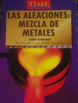 Las Aleaciones: Mezcla De Metales (Time for Kids, Grade 5 Science) (0022857214) by Sandy Damashek