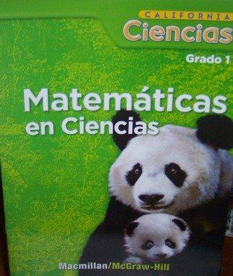 9780022857547: Matematicas En Ciencias Grado 1 (California Ciencias, Teacher's Guide)