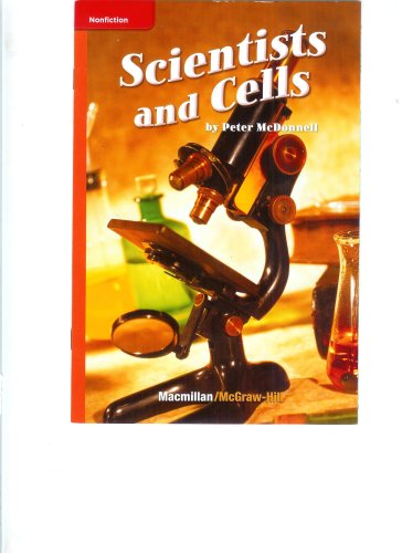 9780022858865: Scientists and Cells (Macmillan McGraw-Hill Science Leveled Reader)