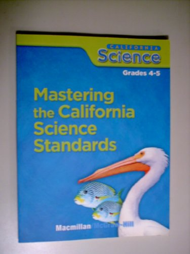 9780022861155: Mastering the California Science Standards Grades 4-5 (Teacher's Answer Key)