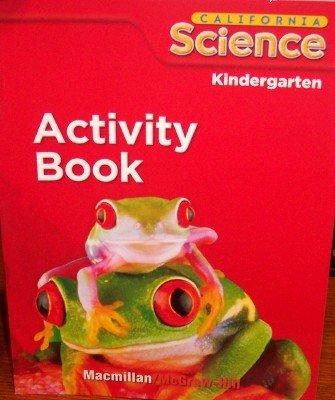 9780022861452: California Science: Activity Book Grade Kindergarten (Student Edition)