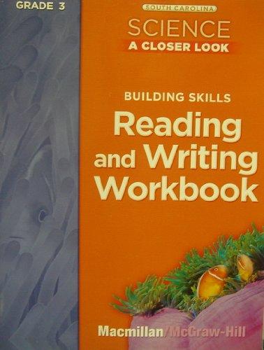9780022873752: Building skills. Reading and writing workbook. Grade 3 (South Carolina. Science. A closer look)