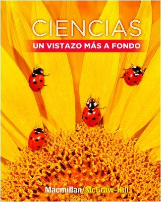Science, A Closer Look, Grade 1, Ciencias: McGraw-Hill Education