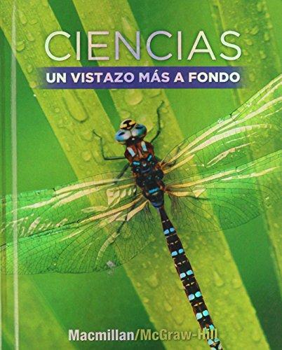 9780022874728: Science, A Closer Look, Grade 5, Ciencias: Un Vistazo Mas A Fondo: Spanish Student Edition (Libros del estudiante) (ELEMENTARY SCIENCE CLOSER LOOK) (Spanish Edition)