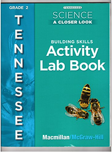 9780022877576: Tennessee Science, a Closer Look, Grade 2: Building Skills Activity Lab Book