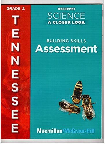 9780022877644: Tennessee Science A Closer Look, Tennessee Edition , Grade 2 (Building Skills Assessment)